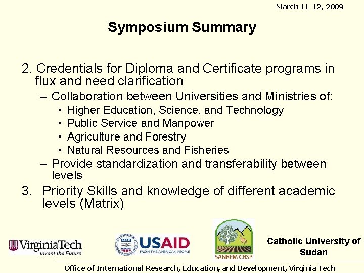 March 11 -12, 2009 Symposium Summary 2. Credentials for Diploma and Certificate programs in