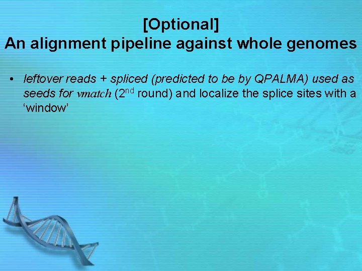 [Optional] An alignment pipeline against whole genomes • leftover reads + spliced (predicted to