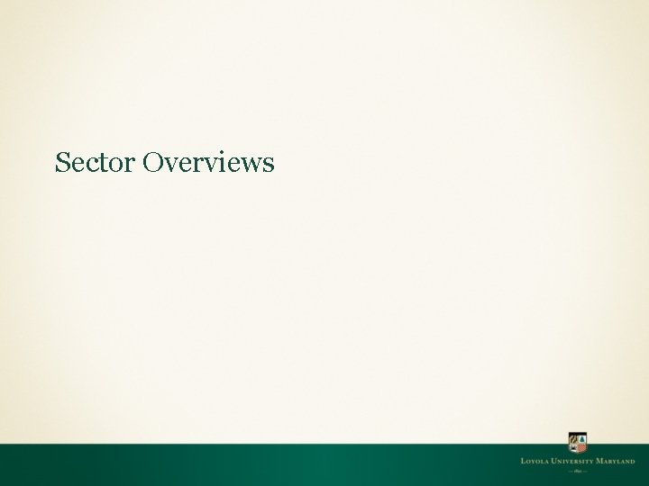 Sector Overviews