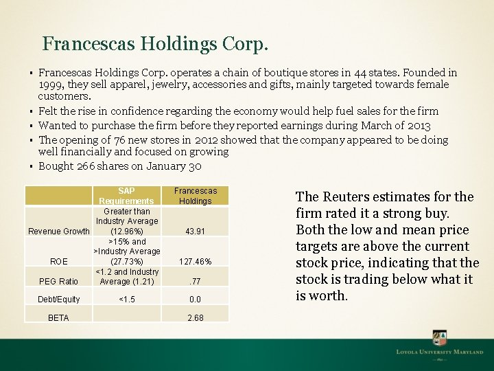 Francescas Holdings Corp. § § § Francescas Holdings Corp. operates a chain of boutique