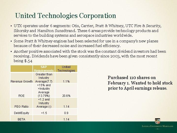 United Technologies Corporation § § § UTX operates under 6 segments: Otis, Carrier, Pratt