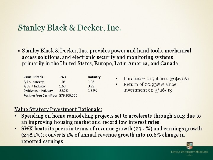 Stanley Black & Decker, Inc. § Stanley Black & Decker, Inc. provides power and