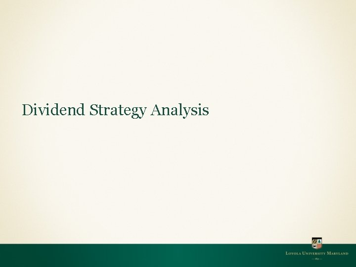 Dividend Strategy Analysis