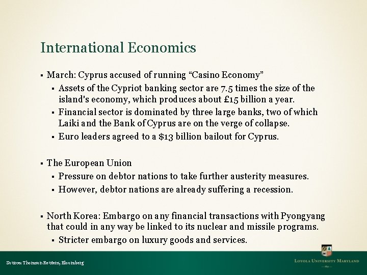 """International Economics § March: Cyprus accused of running """"Casino Economy"""" § Assets of the"""