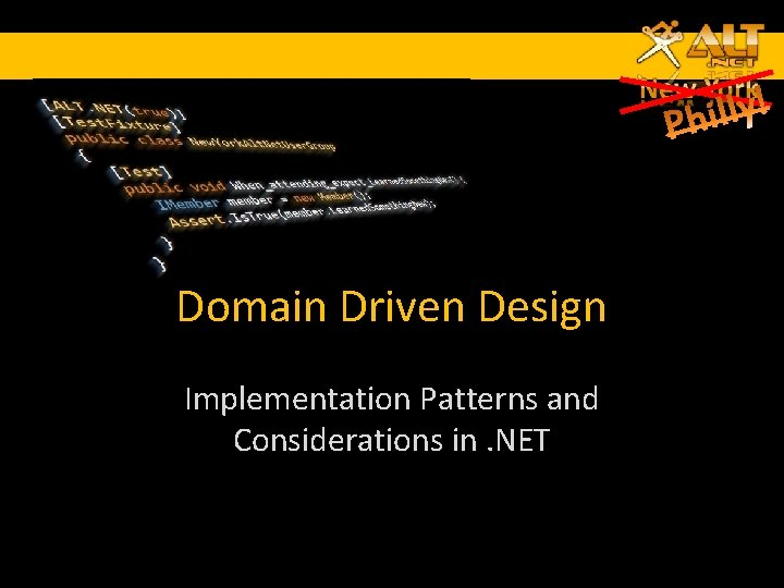 Domain Driven Design Implementation Patterns and Considerations in. NET