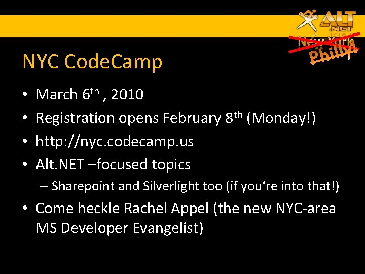 NYC Code. Camp • • March 6 th , 2010 Registration opens February 8