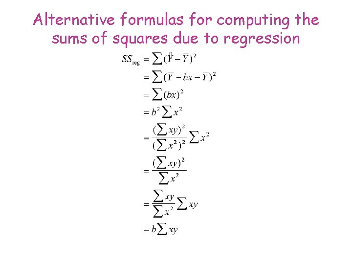 Alternative formulas for computing the sums of squares due to regression