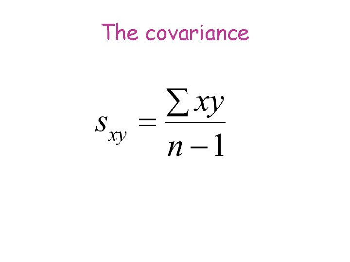 The covariance