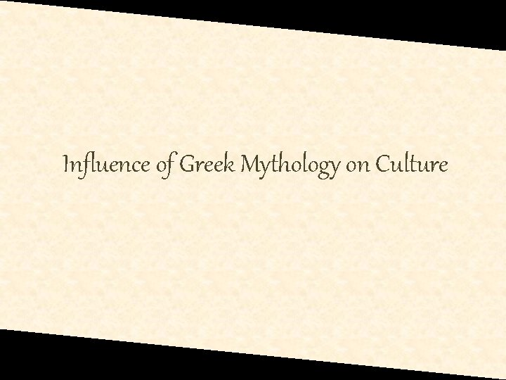 Influence of Greek Mythology on Culture