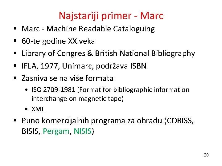 Najstariji primer - Marc § § § Marc - Machine Readable Cataloguing 60 -te