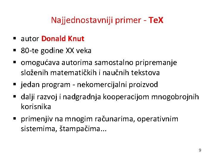 Najjednostavniji primer - Te. X § autor Donald Knut § 80 -te godine XX