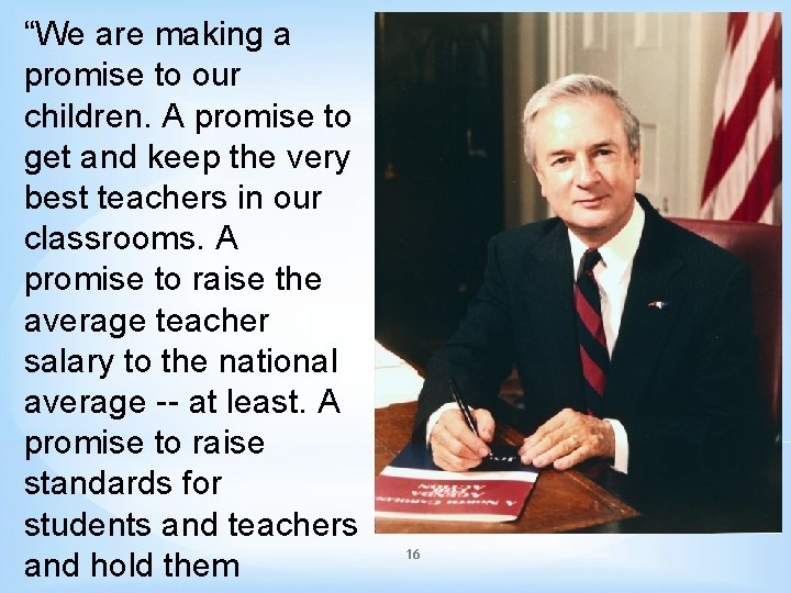 """""""We are making a promise to our children. A promise to get and keep"""