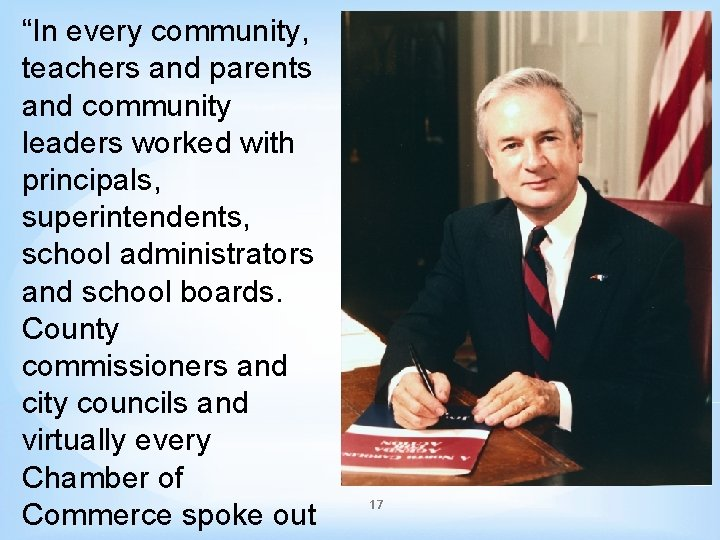 """""""In every community, teachers and parents and community leaders worked with principals, superintendents, school"""