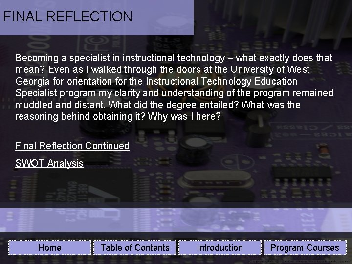 FINAL REFLECTION Becoming a specialist in instructional technology – what exactly does that mean?