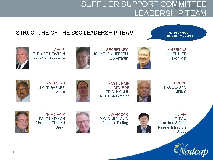 SUPPLIER SUPPORT COMMITTEE LEADERSHIP TEAM STRUCTURE OF THE SSC LEADERSHIP TEAM CHAIR THOMAS NEWTON