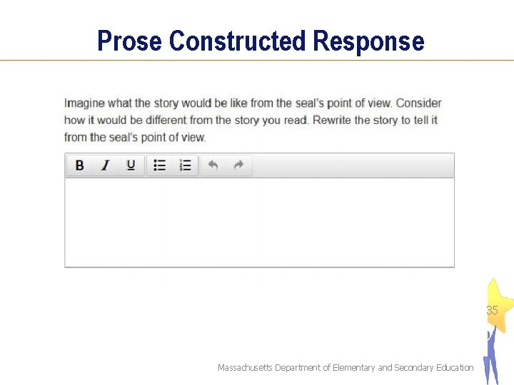 Prose Constructed Response 35 Massachusetts Department of Elementary and Secondary Education