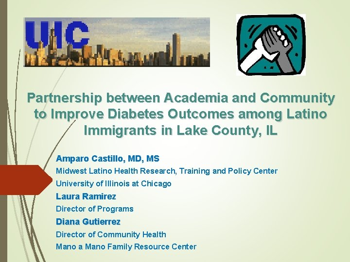 Partnership between Academia and Community to Improve Diabetes Outcomes among Latino Immigrants in Lake