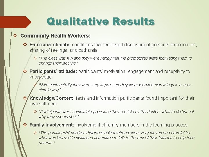 Qualitative Results Community Health Workers: Emotional climate: conditions that facilitated disclosure of personal experiences,