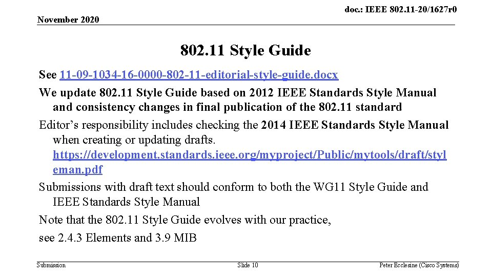 doc. : IEEE 802. 11 -20/1627 r 0 November 2020 802. 11 Style Guide