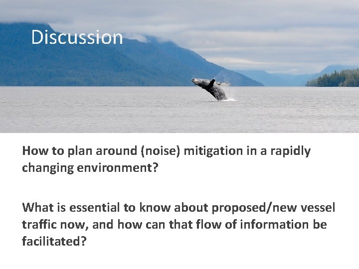 Discussion How to plan around (noise) mitigation in a rapidly changing environment? What is