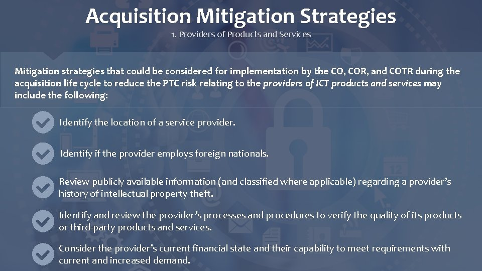 Acquisition Mitigation Strategies 1. Providers of Products and Services Mitigation strategies that could be