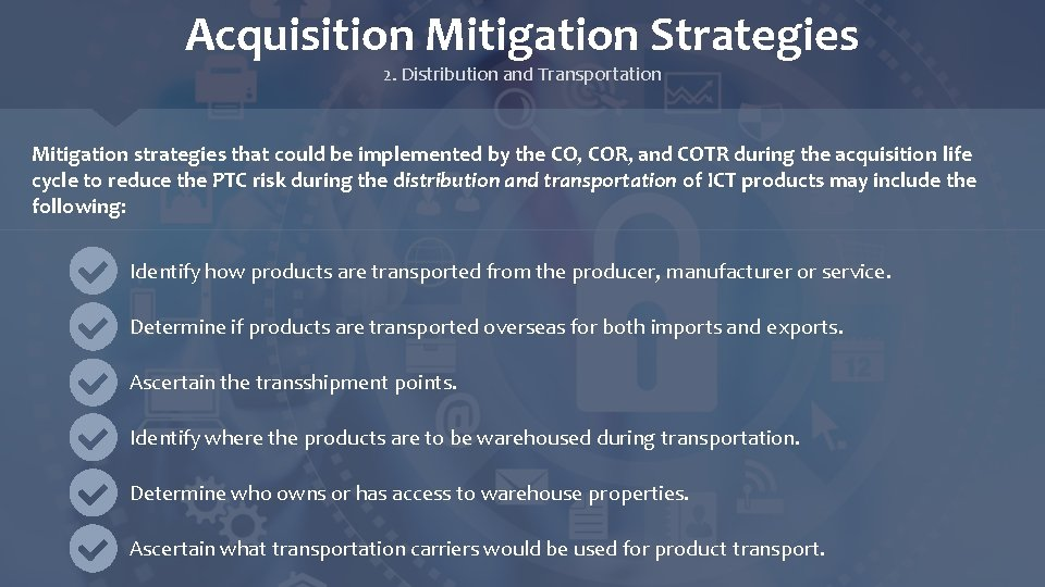 Acquisition Mitigation Strategies 2. Distribution and Transportation Mitigation strategies that could be implemented by