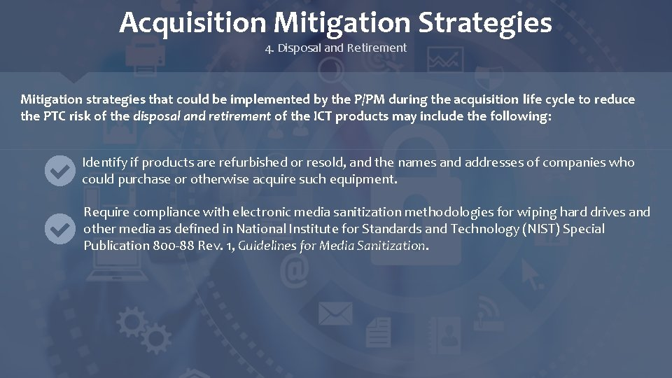 Acquisition Mitigation Strategies 4. Disposal and Retirement Mitigation strategies that could be implemented by