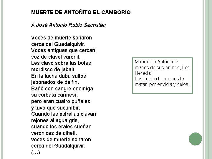 MUERTE DE ANTOÑITO EL CAMBORIO A José Antonio Rubio Sacristán Voces de muerte sonaron