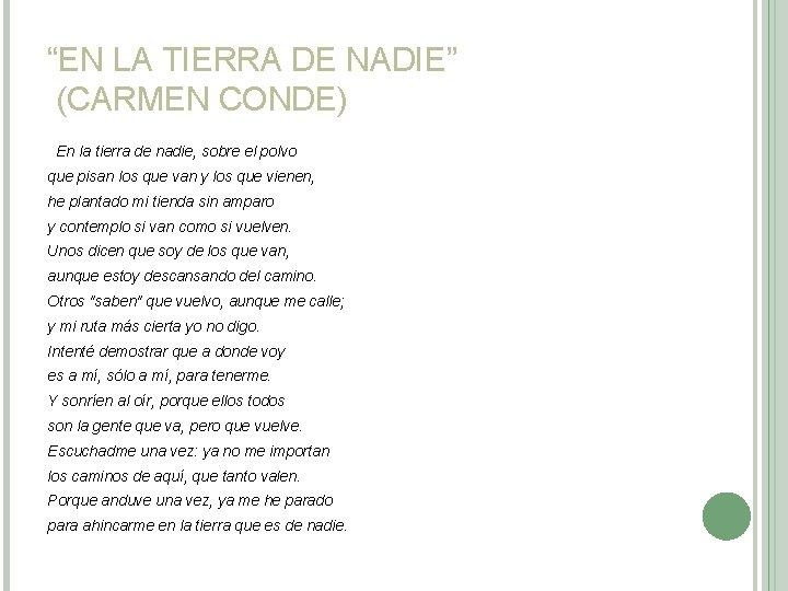 """""""EN LA TIERRA DE NADIE"""" (CARMEN CONDE) En la tierra de nadie, sobre el"""