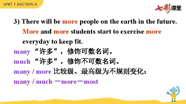 3) There will be more people on the earth in the future. More and