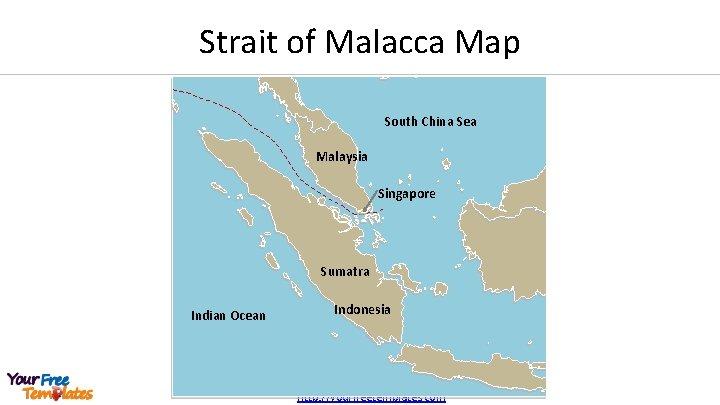 Strait of Malacca Map South China Sea Malaysia Singapore Sumatra Indian Ocean Indonesia http: