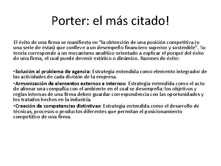 """Porter: el más citado! El éxito de una firma se manifiesta en """"la obtención"""