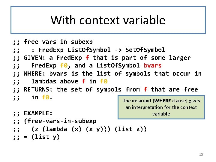 With context variable ; ; ; ; free-vars-in-subexp : Fred. Exp List. Of. Symbol