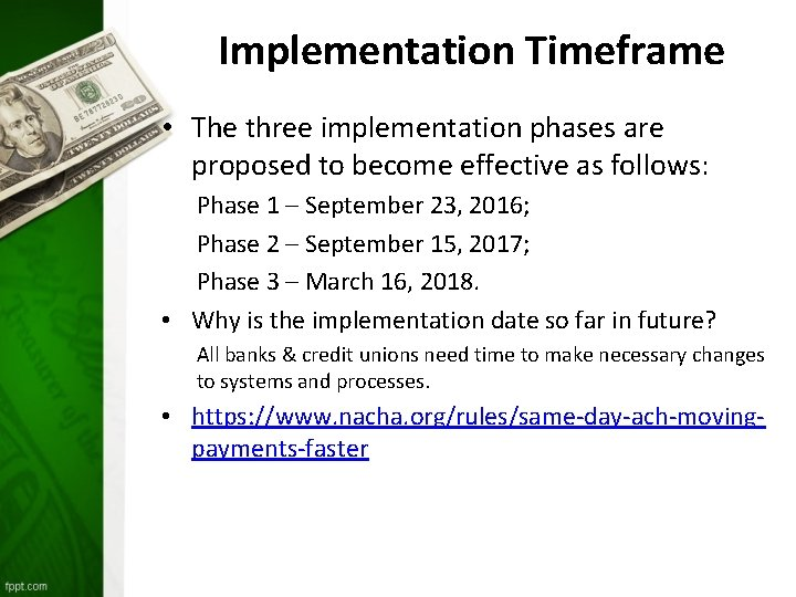 Implementation Timeframe • The three implementation phases are proposed to become effective as
