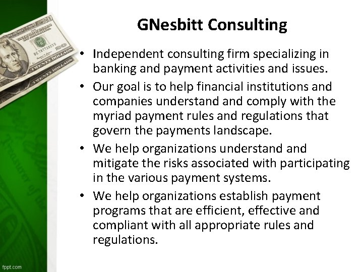 GNesbitt Consulting • Independent consulting firm specializing in banking and payment activities and issues.
