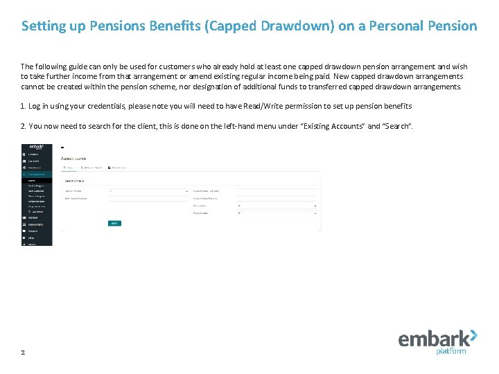 Setting up Pensions Benefits (Capped Drawdown) on a Personal Pension The following guide can
