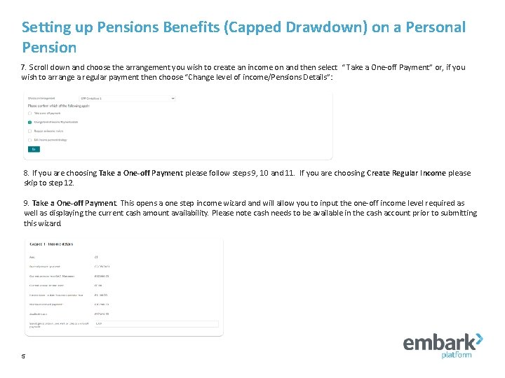 Setting up Pensions Benefits (Capped Drawdown) on a Personal Pension 7. Scroll down and
