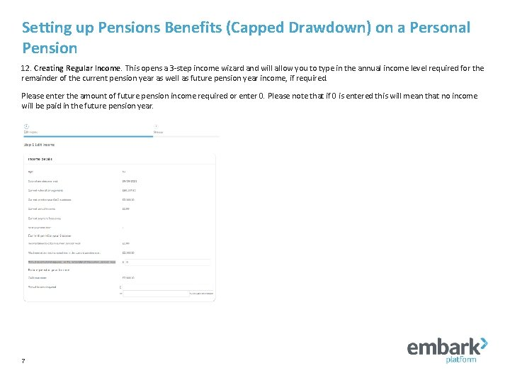 Setting up Pensions Benefits (Capped Drawdown) on a Personal Pension 12. Creating Regular Income.