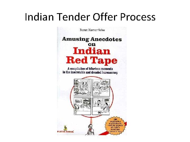 Indian Tender Offer Process