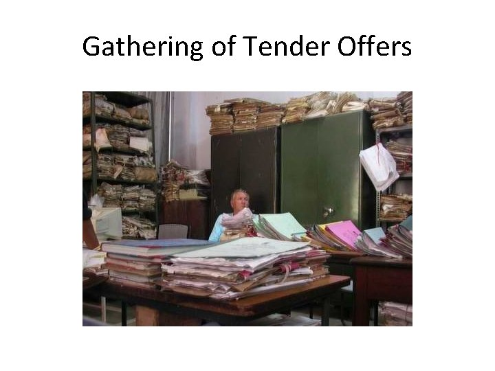 Gathering of Tender Offers