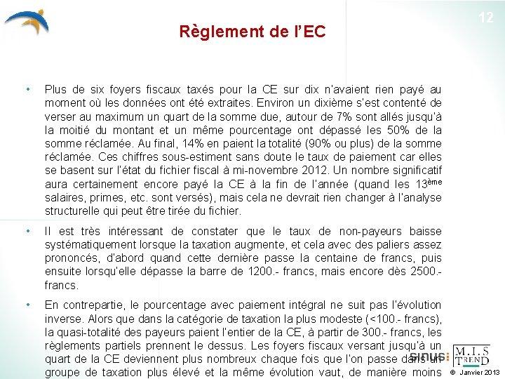 Règlement de l'EC • Plus de six foyers fiscaux taxés pour la CE sur