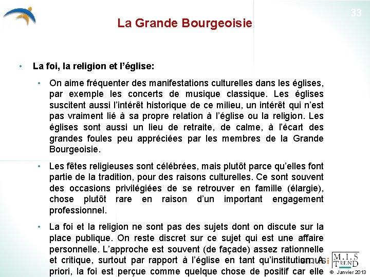 La Grande Bourgeoisie • 33 La foi, la religion et l'église: • On aime