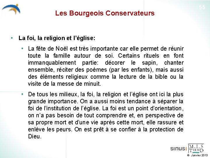 Les Bourgeois Conservateurs 55 • La foi, la religion et l'église: • La fête