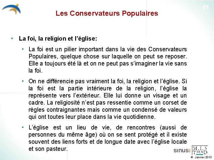 Les Conservateurs Populaires 61 • La foi, la religion et l'église: • La foi