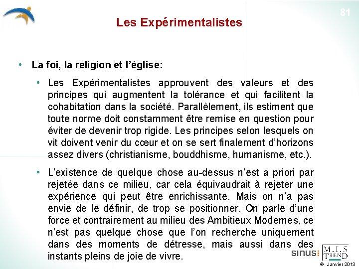 Les Expérimentalistes 81 • La foi, la religion et l'église: • Les Expérimentalistes approuvent