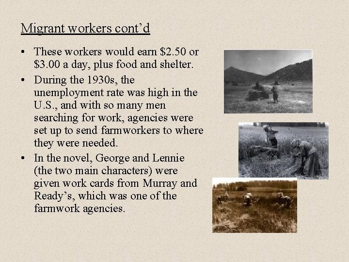 Migrant workers cont'd • These workers would earn $2. 50 or $3. 00 a