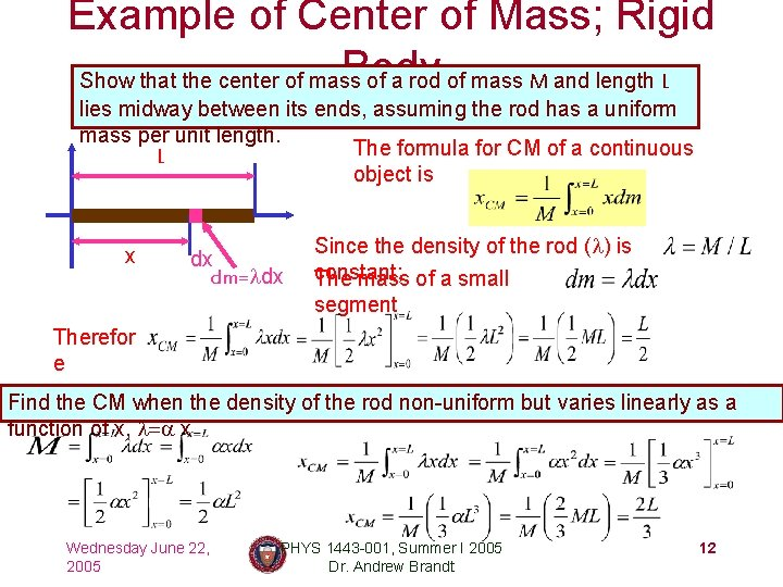 Example of Center of Mass; Rigid Body Show that the center of mass of