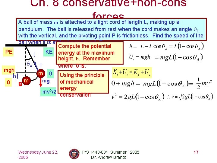 Ch. 8 conservative+non-cons forces A ball of mass m is attached to a light