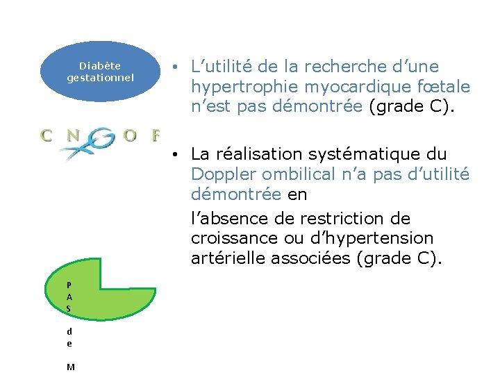 Diabète gestationnel • L'utilité de la recherche d'une hypertrophie myocardique fœtale n'est pas démontrée