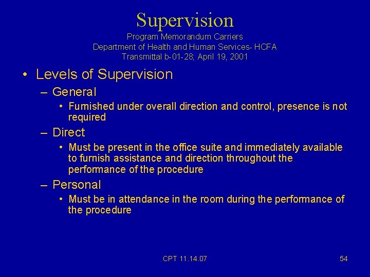 Supervision Program Memorandum Carriers Department of Health and Human Services- HCFA Transmittal b-01 -28;